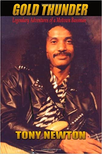 Book Gold Thunder - Tony Newton: Legendar Adventures of a Motown Bassman