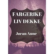 Fargerike liv dekke (Norwegian Edition)