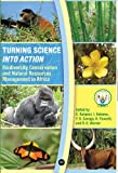 Turning Science into Action, Ibulaimu Kakoma, 159221729X