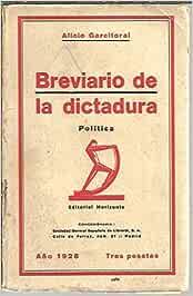 BREVIARIO DE LA DICTADURA. POLITICA.