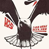 I Can Only Give You Everything by Mc5 (2007-11-20)