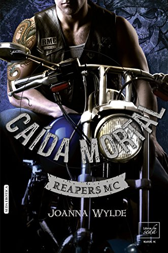 CAÍDA MORTAL (Reapers MC - 5) (Spanish Edition)