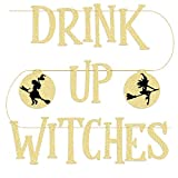 xo, Fetti Drink Up Witches Halloween Decorations Banner - Pre Strung - Adult Halloween Party Supplies Sign: more info