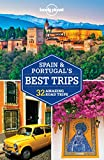 Lonely Planet Spain & Portugal s Best Trips (Travel Guide)