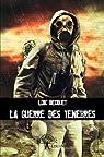 La Guerre des Ténèbres par Becquet