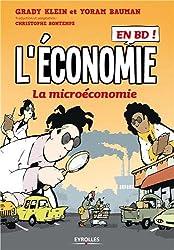 L'économie en BD, Tome 1 : La microéconomie