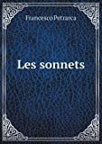 Les Sonnets, Francesco Petrarch and Philibert Le Duc, 5519003440