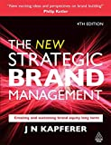 img - for The New Strategic Brand Management: Creating and Sustaining Brand Equity Long Term 4th edition (New Strategic Brand Management: Creating & Sustaining Brand Equity) book / textbook / text book