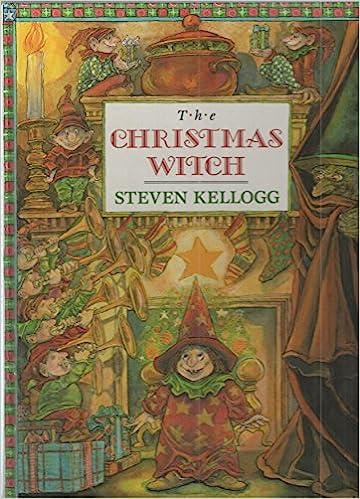 The Christmas Witch Steven Kellogg 9780803712690 Amazon Books