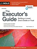 Executors Guide The: Settling a Loved Ones Estate or Trust