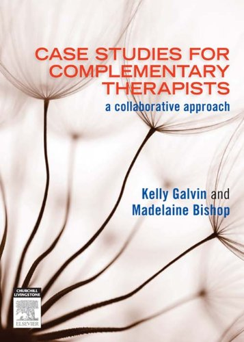 Case Studies for Complementary Therapists: a collaborative approach Pdf
