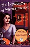 Long Night of White Chickens, Francisco Goldman, 0802135471