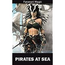 Pirates at Sea (Futanari Magic Book 1)