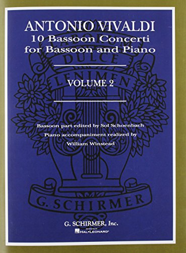 Antonio Vivaldi: 10 Bassoon Concerti for Bassoon and Piano, Volume 2