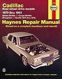 Cadillac Rear Wheel Drive Models: 1970 thru 1993 (Haynes Repair Manuals)
