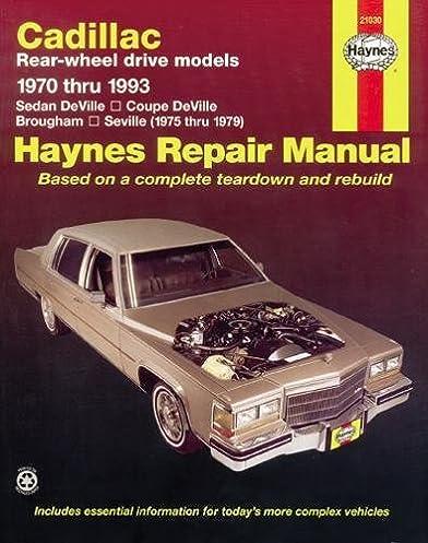 cadillac rear wheel drive models 1970 thru 1993 haynes repair rh amazon com 1994 Cadillac Sedan Deville 1992 Cadillac Sedan Deville