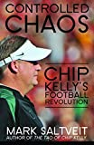 kirby bowl - Controlled Chaos: Chip Kelly's Football Revolution