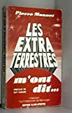 img - for Les extra-terrestres m'ont dit (Collection Connaissance de l'e trange) (French Edition) book / textbook / text book