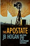 The Apostate and Other Stories of the Contemporary Southwest