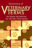 Dictionary of Veterinary Terms, Jennifer Coates, 1577790901
