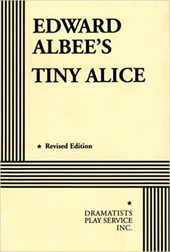 Buy Tiny Alice Acting Edition For Theater Productions Book Online