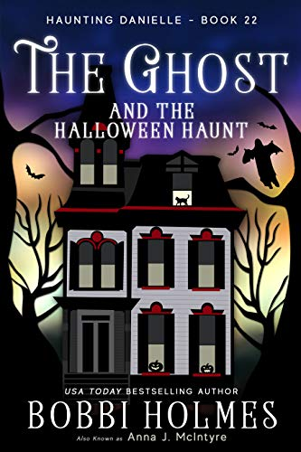 The Ghost and the Halloween Haunt (Haunting Danielle Book 22) -