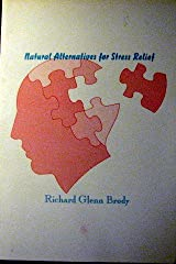 Natural Alternatives for Stress Relief Paperback