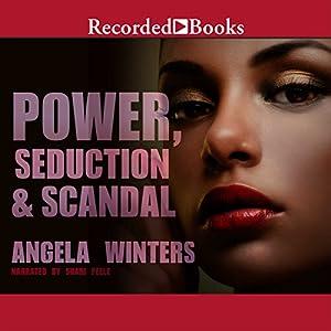 Power, Seduction & Scandal Audiobook
