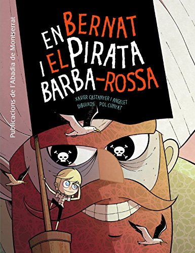 En Bernat i el pirata - Barbarossa Pirate