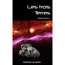 Les trois Terres: L'intégrale (French Edition)