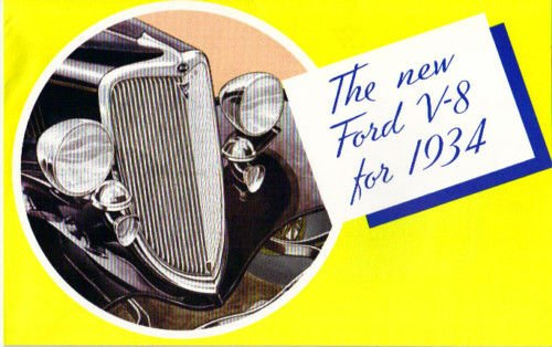 1934 FORD V-8 CARS DEALERSHIP SALES BROCHURE - Victoria, Convertible Cabriolet, , Roadster, Phaeton, DeLuxe Fordor Sedan, Deluxe 5 & 3-Window Coupe, DeLuxe Tudor Sedan
