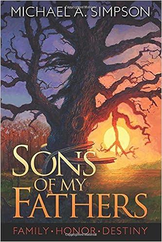 Sons of My Fathers: Amazon.es: Simpson, Michael A.: Libros en ...