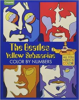 Buy Crayola The Beatles Yellow Submarine Color By Numbers All You