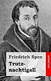 Trutznachtigall, Friedrich Spee, 1484071581
