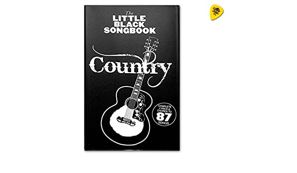 The Little Black Songbook - Country (para guitarra con textos y ...