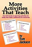 : More Activities That Teach