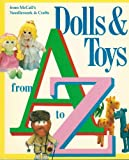 Dolls and Toys from A to Z, McCall's Needlework and Crafts Editors, 0024967505
