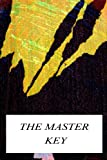 The Master Key, L. Frank Baum, 1479224197