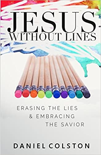 Jesus Without Lines: Erasing the Lies and Embracing the Savior
