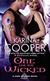 One for the Wicked: A Dark Mission Novel