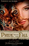Pride Before the Fall, JoAnna Grace, 0989324389