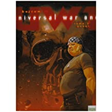 UNIVERSAL WAR ONE T.05 : BABEL N.É.