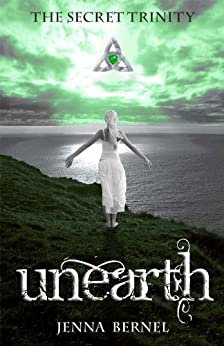 The Secret Trinity: Unearth (Fae-Witch Trilogy Book 1) by [Bernel, Jenna]