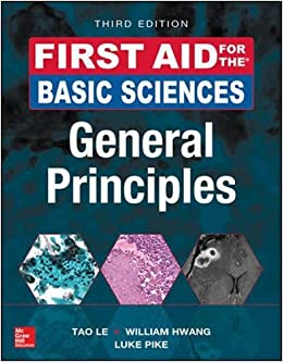 First Aid for the Basic Sciences: General Principles, Third Edition (First Aid Series)