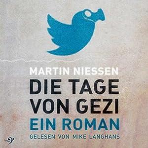 Die Tage von Gezi Hörbuch