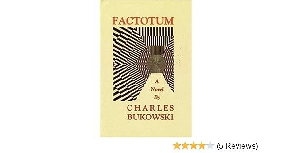 CHARLES BUKOWSKI FACTOTUM ENGLISH PDF