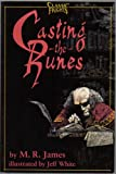 Casting the Runes and Other Ghost Stories, M. R. James, 0929605799
