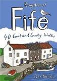 Kingdom of Fife. 40 Coast and Country Walks (Pocket Mountains) (Pocket Mountains S.)