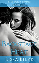 Backstage Heat (Lies for a Living Book 1)
