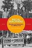 Racial Beachhead, Carol McKibben, 0804776997